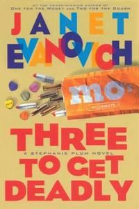 Three to Get Deadly (Stephanie Plum, No. 3) (Stephanie Plum Novels) by Evanovich, Janet - 1997