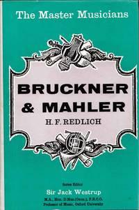 Bruckner and Mahler (The Master Musicians Series)