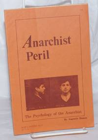 Anarchist peril; the psychology of the anarchist.  Translated by Jean-Paul Cortane