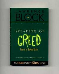 Speaking of Greed: Stories of Envious Desire  - 1st Edition/1st Printing