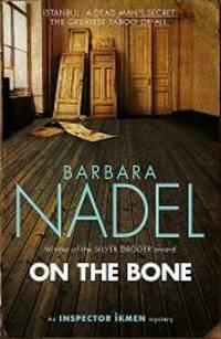 On the Bone (Inspector Ikmen)