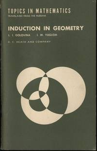 INDUCTION IN GEOMETRY; Topics in mathematics series