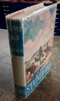 image of Stained Gold (1937 First Edition HC with Dust Jacket)