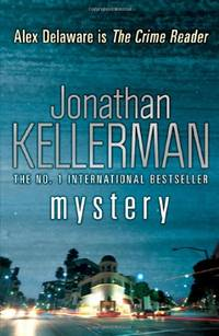 Mystery (Alex Delaware series, Book 26): A shocking, thrilling psychological crime novel