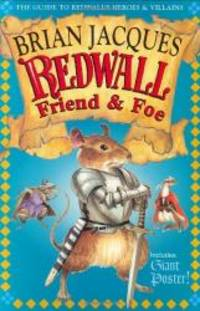 image of Redwall Friend and Foe: The Guide to Redwall's Heroes and Villains
