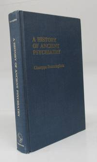 A History of Ancient Psychiatry