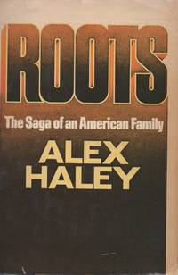 Roots _ The Saga of an American Family