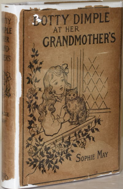 Boston: Lothrop, Lee & Shepard Co, 1895. Hard Cover. Very Good binding/Poor dust jacket. Dotty Dimpl...