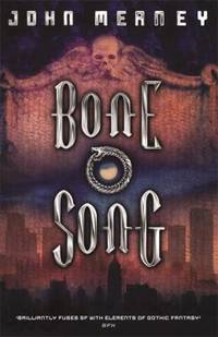 Bone Song by  John Meaney - Hardcover - 2007 - from ThriftBooks (SKU: G057507955XI3N00)