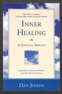 Inner Healing A Spiritual Process