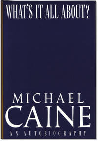 image of Michael Caine: What's It All About? An Autobiography.