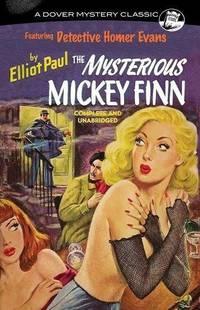 The Mysterious Mickey Finn (Dover Mystery Classics)