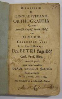 Dissertatio De Linguae Svecanae Orthographia