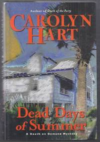 Dead Days of Summer. A Death on Demand Mystery