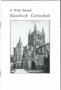 A Walk Round Hereford Cathedral