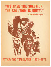 "Attica: Two Years Later [drop-title] ""We Have The Solution. The Solution is Unity"""