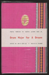 Drum Major for a Dream:  Poetic Tributes to Martin Luther King, Jr.