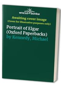 image of Portrait of Elgar (Oxford Paperbacks)