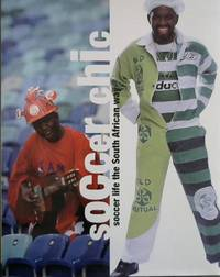 Soccer Chic: Soccer Life the South African Way