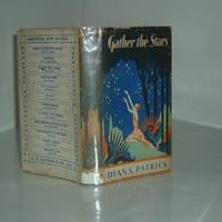 GATHER THE STARS By DIANA PATRICK 1929
