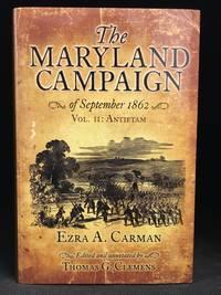 The Maryland Campaign of September 1862; Vol. II: Antietam