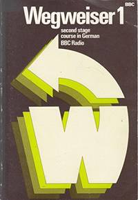 Wegweiser Bk. 1 Second Stage Course in German by BBC TV - Paperback - from World of Books Ltd (SKU: GOR004443691)