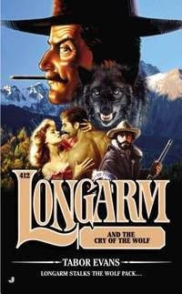 Longarm #412 : Longarm and the Cry of the Wolf