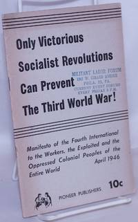 image of Only victorious socialist revolutions can prevent the third world war! Manifesto of the Fourth International to the workers, the exploited and the oppressed colonial peoples of the entire world
