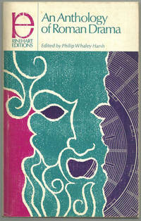 ANTHOLOGY OF ROMAN DRAMA, Harsh, Philip Whaley editor