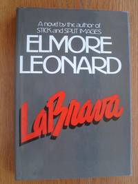LaBrava by  Elmore Leonard - Signed First Edition - 1983 - from Scene of the Crime Books, IOBA (SKU: biblio16757)