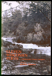 Eleven Wisconsin Poets: A Whitewater Poetry Sampler