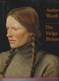 Andrew Wyeth: The Helga Pictures by Wyeth, Andrew by  Andrew Wyeth - Hardcover - from Robinson Street Books, IOBA (SKU: LITTLEGLASSDISPLAYMM008)