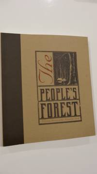 The People's Forest, A Living History of the Australian Bush