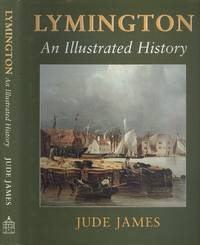 image of Lymington: An Illustrated History