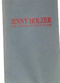 Jenny Holzer: The Venice Installation