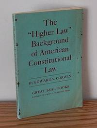 """The """"Higher Law"""" Background of American Constitutional Law"""