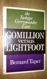 image of GOMILLION VERSUS LIGHTFOOT   The Tuskegee Gerrymander Case