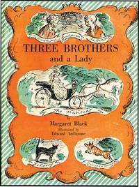 THREE BROTHERS AND A LADY