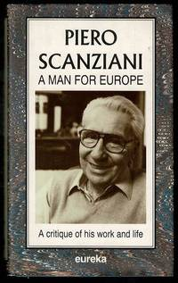 image of Scanziani, Piero: A Man for Europe