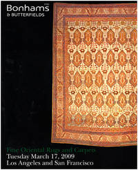Fine Oriental Rugs and Carpets (Bonhams and Butterfields, March 17, 2009)