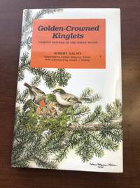 Golden-Crowned Kinglets: Treetop Nesters of the North Woods