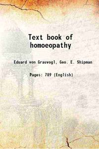 Text book of homoeopathy 1870 [Hardcover]