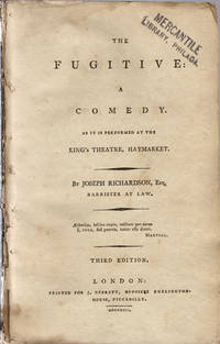 The fugitive: A comedy. As it is performed at the King's Theatre, Haymarket.