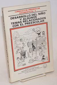 Desarrollo del Nino y Algunos Temas Relacionados con el Preescolar