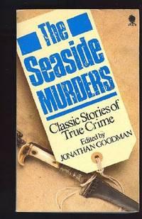 Seaside Murders: Thirteen Classic True Crime Stories