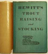 Hewitt's Handbook of Trout Raising and Stocking