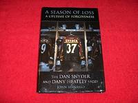 A Season of Loss, a Lifetime of Forgiveness: The Dany Heatley And Dan Snyder Story