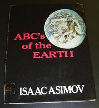 ABC's of the Earth by  Isaac Asimov - First Edition - 1971 - from Page One, Too; Antiquarian Books and Biblio.com