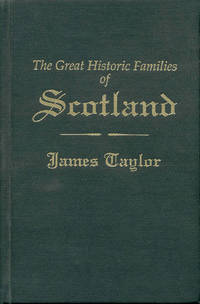 image of The Great Historic Families of Scotland (Two Volumes in One)