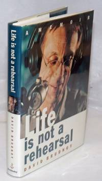 image of Life is Not a Rehearsal: a memoir